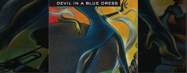 The Worlds Between Words – Devil in a Blue Dress