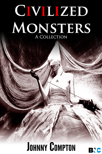 Civilized Monsters: A Collection of Horror Stories